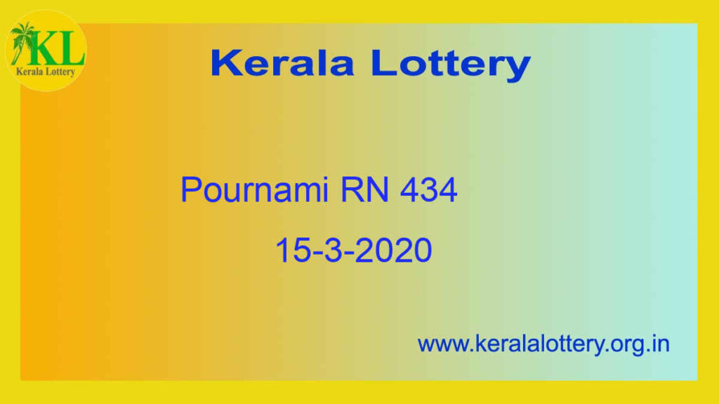 15.3.2020 Pournami Lottery RN 434 Result (3 PM)
