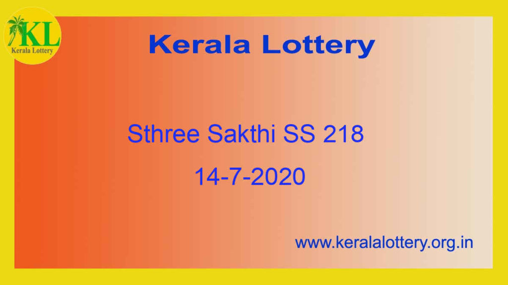 Sthree Sakthi Lottery SS 218 Result 14.7.2020