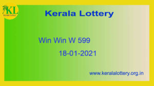 {Live} 18.01.2021 : Win Win Lottery Result W 599 (Out @ 3pm) - Kerala Lottery