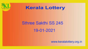 {Live} 19.01.2021 : Sthree Sakthi Lottery Result SS 245 (Out @ 3pm) - Kerala Lottery