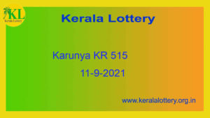 11.9.2021 Karunya Lottery KR 515 Result Live @ 3PM